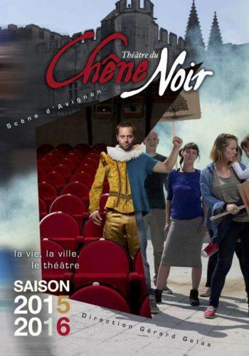 Prpgramme saison 2015 2016 Theatre du chene noir