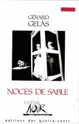 Noces de Sables de Gérard Gelas