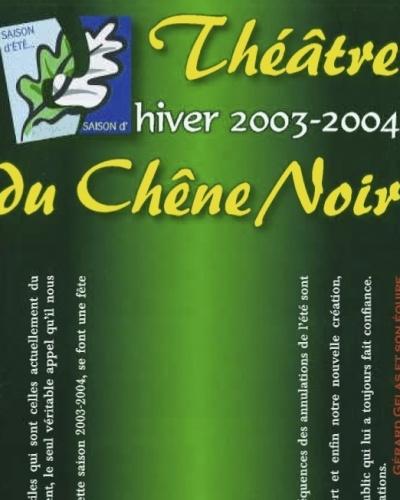 programme-chene-noir-2003-2004