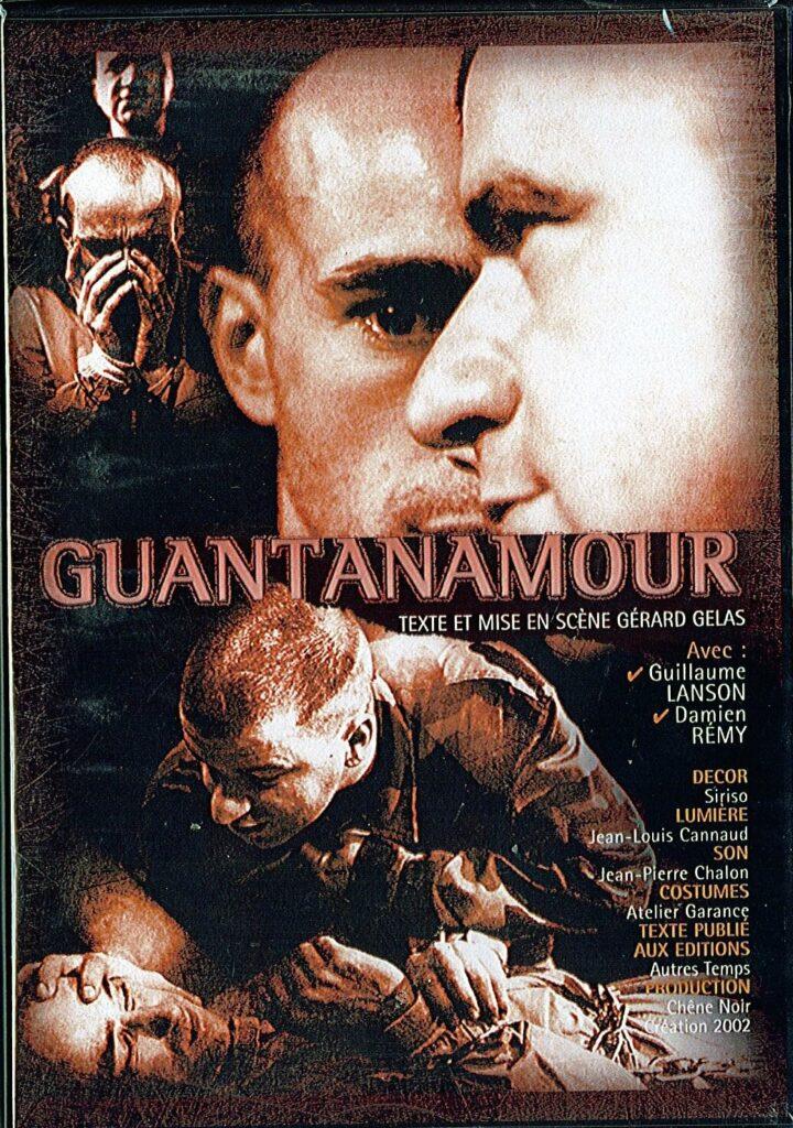 Guantanamour de Gérard Gelas