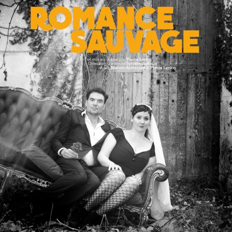 Romance sauvage au theatre du Chêne Noir