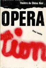 Opéra-Tion de Gérard Gelas